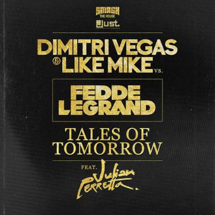 Tales of Tomorrow (feat. Julian Perretta) [Radio Edit] - Single