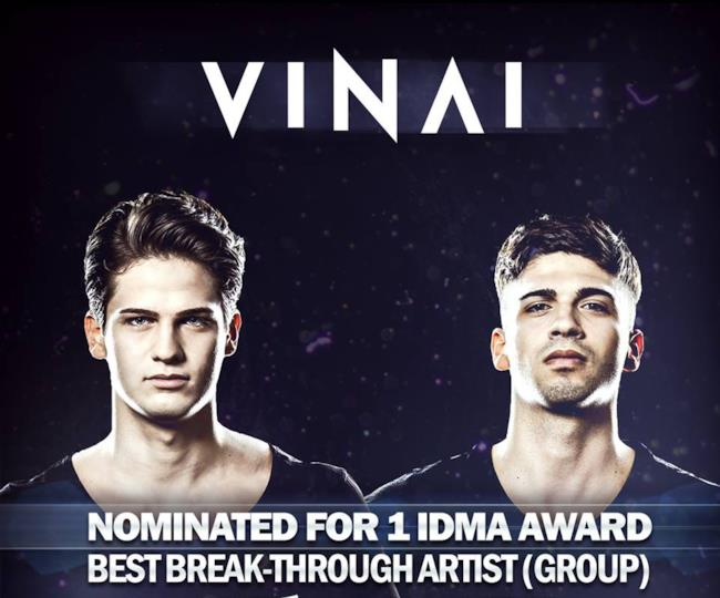 I VINAI sono stati nominati come  Best Break-Through Artist  alla Winter Music Conference