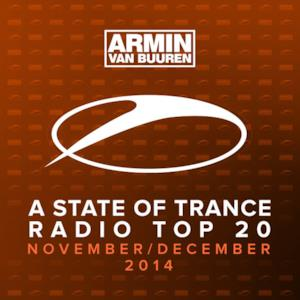 A State of Trance Radio Top 20 - November / December 2014 (Including Classic Bonus Track)