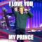 i love you  my prince