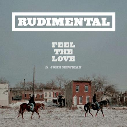 Feel the Love (feat. John Newman) - EP