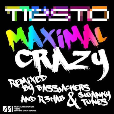Maximal Crazy Remixes - Single