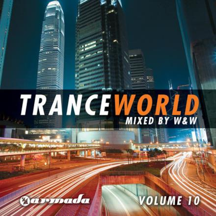Trance World, Vol. 10 (Mixed by W&W)