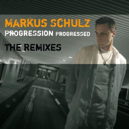 Progression Progressed - The Remixes (Including the Originals)