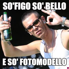so'figo so' bello e so' fotomodello
