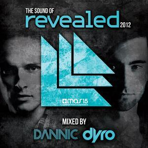 The Sound of Revealed 2012 (Mixed By Dannic & Dyro)