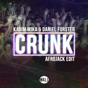 Crunk - Single