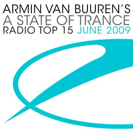 A State of Trance: Radio Top 15 - June 2009