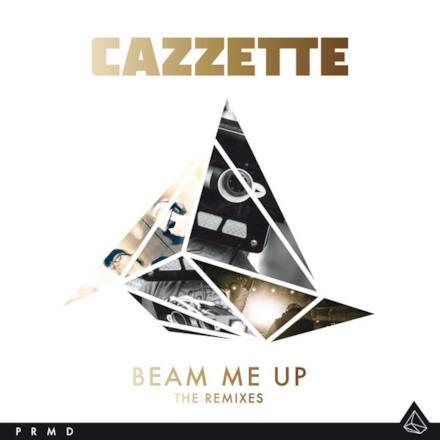 Beam Me Up (The Remixes)