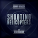 Shooting Helicopters - Single