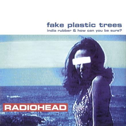 Fake Plastic Trees - Single