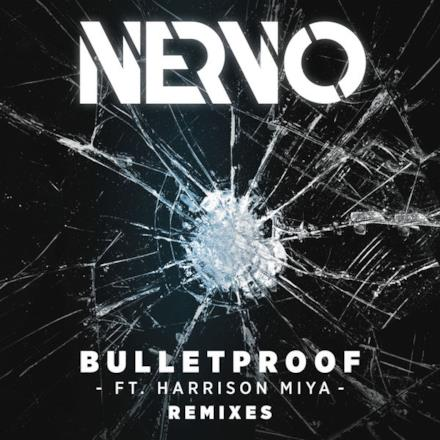 Bulletproof (feat. Harrison Miya) [Remixes] - EP