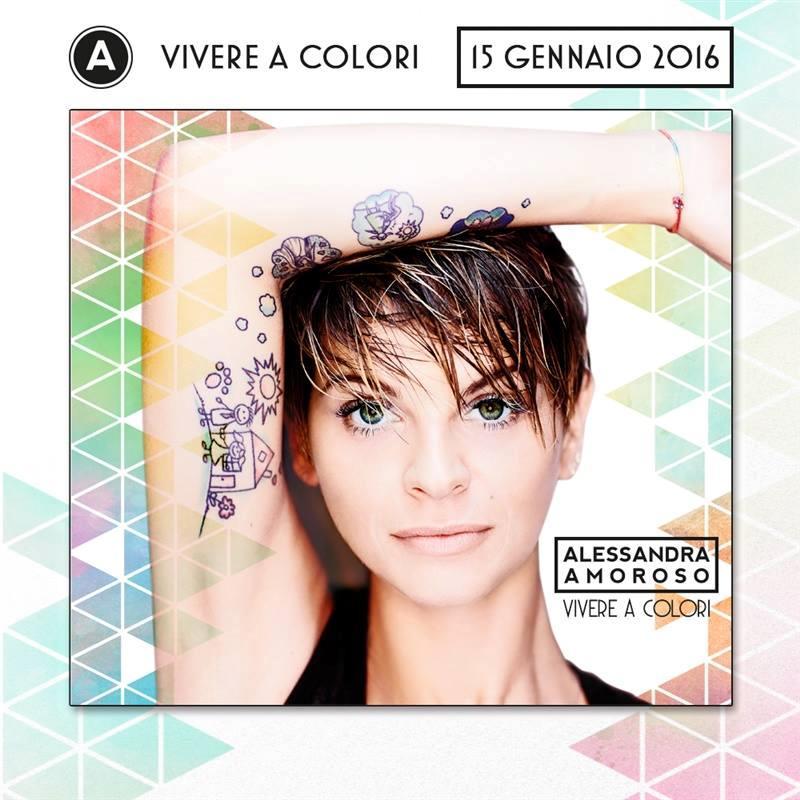 La copertina di Vivere a colori, il nuovo disco di Alessandra Amoroso