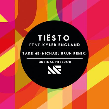 Take Me (Michael Brun Remix) [feat. Kyler England] - Single