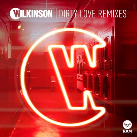 Dirty Love (Remixes) [feat. Talay Riley] - EP