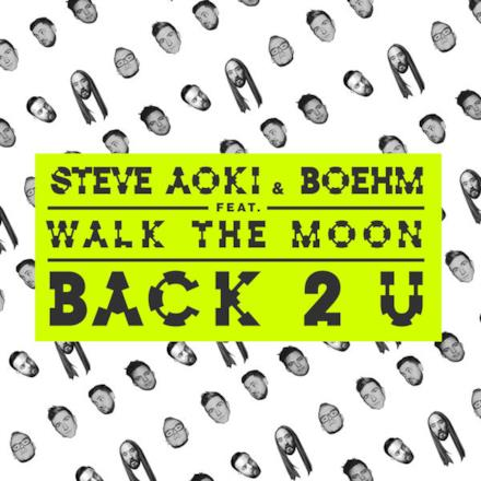 Back 2 U (feat. Walk the Moon) - Single