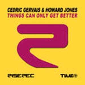 Things Can Only Get Better (Cedric Gervais & Howard Jones) - EP