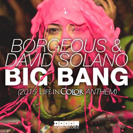Big Bang (2015 Life In Color Anthem) - Single