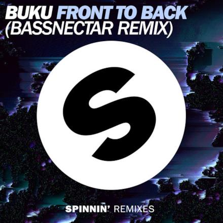 Front to Back (Bassnectar Remix) - Single