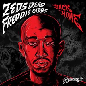 Back Home (feat. Freddie Gibbs) - Single
