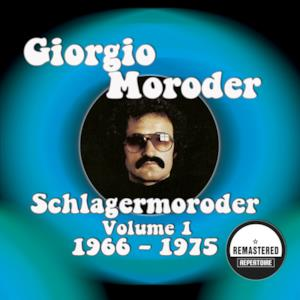 Schlagermoroder Vol. 1 - 1966 - 1975 (Remastered)