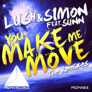 You Make Me Move (The Remixes) [feat. Sunn] - EP