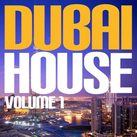 Dubai House Vol. 1