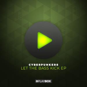Let the Bass Kick - EP