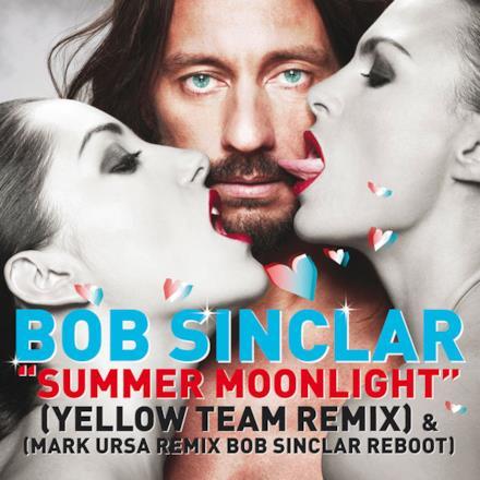Summer Moonlight (Yellow Team Remix & Mark Ursa Remix Bob Sinclar Reboot) - Single