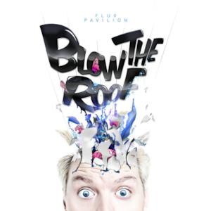 Blow the Roof - Single