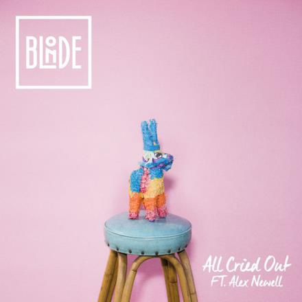 All Cried Out (feat. Alex Newell) - Single
