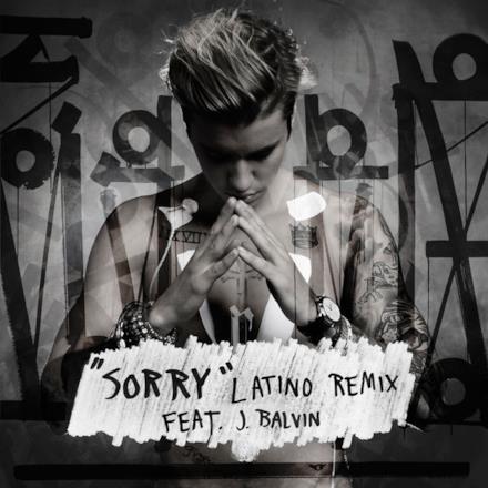 Sorry (feat. J Balvin) [Latino Remix] - Single