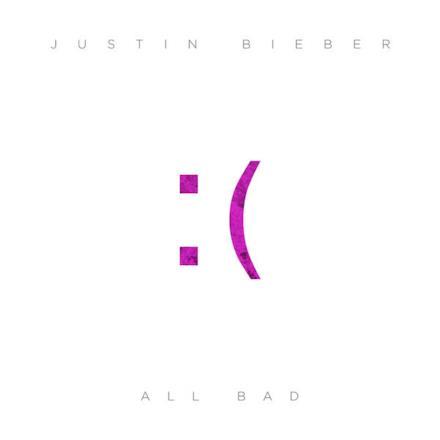 All Bad - Single