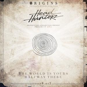 The World Is Yours / Halfway There - Single