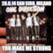28.6.14 San Siro, Milano You make me strong