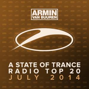 A State of Trance Radio Top 20 - July 2014 (Including Classic Reloaded Bonus Track)