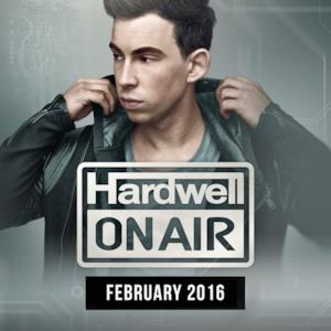 Hardwell On Air February 2016