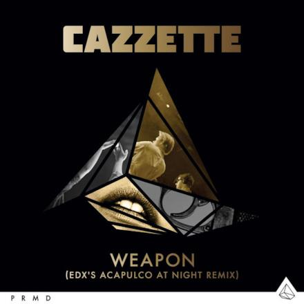 Weapon (EDX's Acapulco At Night Remix) - Single