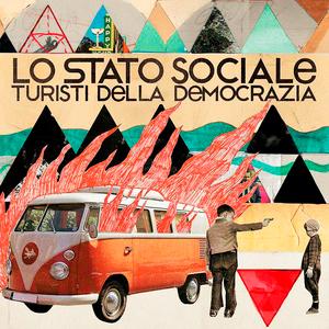Turisti della democrazia (Deluxe Edition)