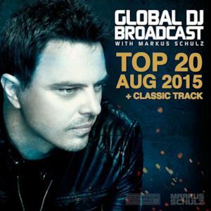 Global Dj Broadcast - Top 20 August 2015