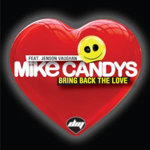 Bring Back the Love (feat. Jenson Vaughan) [Remixes] - EP