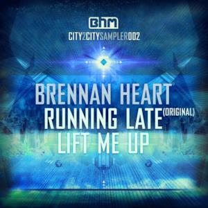 Running Late / Lift Me Up - EP