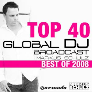 Markus Schulz - Global DJ Broadcast Top 40 (Best of 2008)