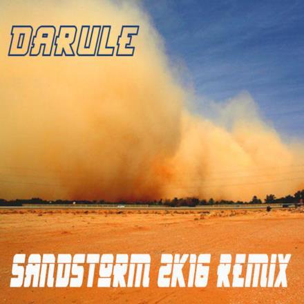 Sandstorm 2K16 Remix - Single
