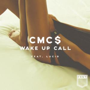 Wake Up Call (feat. Lucid) - Single