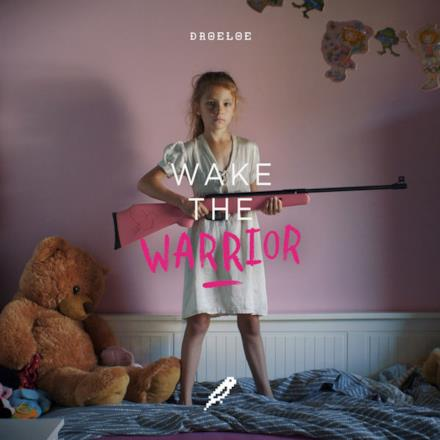 Wake the Warrior - Single