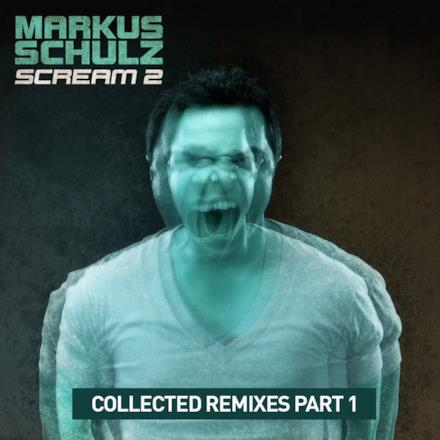 Scream 2: Collected Remixes Part 1