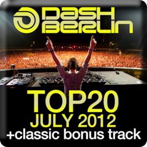 Dash Berlin Top 20 - July 2012 (Including Classic Bonus Track)