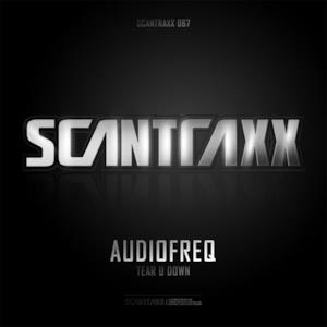 Scantraxx 067 - Single (Audiofreq - Tear U Down)