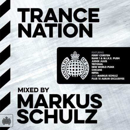 Trance Nation Mixed By Markus Schulz - Ministry of Sound